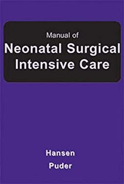 Manual of Neonatal Surgical Intensive Care [With CDROM] 9781550092110
