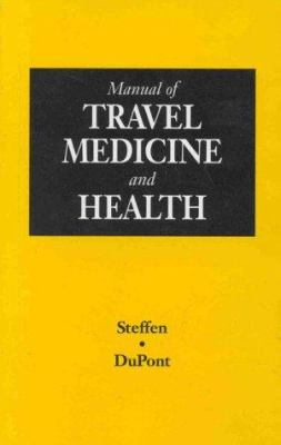 Manual of Travel Medicine and Health 9781550090789