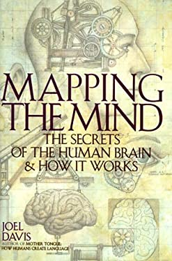 Mapping the Mind: The Secrets of the Human Brain and How It Works 9781559723442