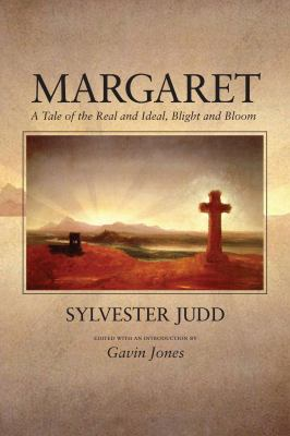 Margaret: A Tale of the Real and Ideal, Blight and Bloom 9781558497177