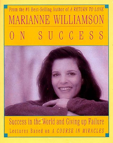 Marianne Williamson on Success 9781559947107