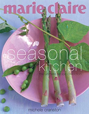 Marie Claire: Seasonal Kitchen 9781552858813