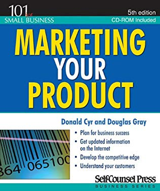 Marketing Your Product [With CDROM] 9781551808598
