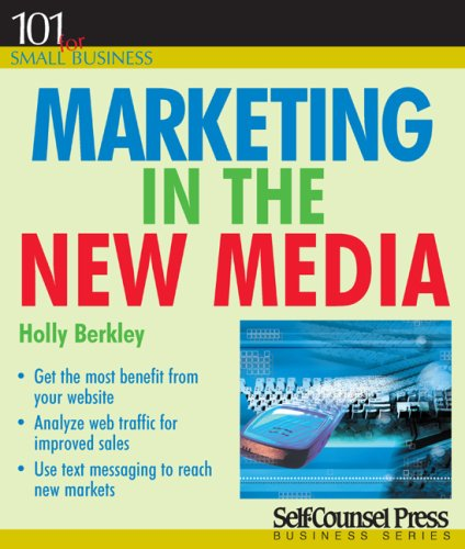 Marketing in the New Media 9781551807317