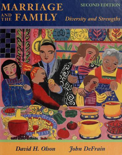 Marriage and the Family : Diversity and Strengths - 2nd Edition