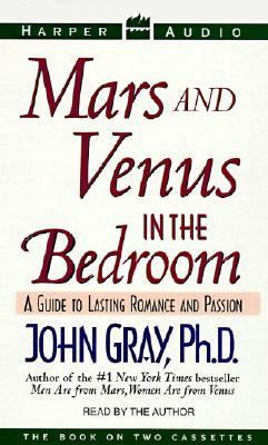 Mars and Venus in the Bedroom: Mars and Venus in the Bedroom 9781559948838