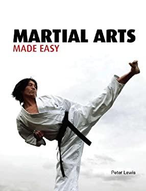 Martial Arts Made Easy 9781554075416