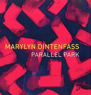 Marylyn Dintenfass: Parallel Park 9781555953461