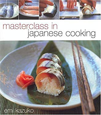Masterclass in Japanese Cooking 9781552856185