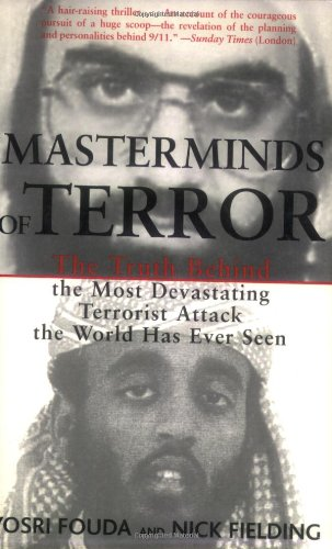 Masterminds of Terror: The Truth Behind the Most Devastating Terrorist Attack the World Has Ever Seen 9781559707176