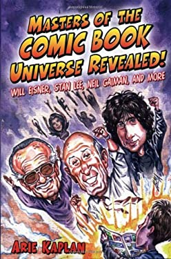 Masters of the Comic Book Universe Revealed! 9781556526336