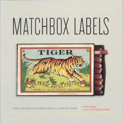 Matchbox Labels: Over 2,000 Elegant Examples from All Over the World 9781552979785