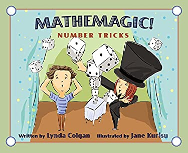 Mathemagic!: Number Tricks 9781554534258