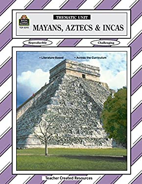 Mayans, Aztecs and Incas 9781557345950