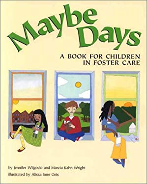 Maybe Days: A Book for Children in Foster Care 9781557988034
