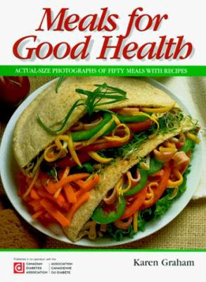 Meals for Good Health 9781550565690