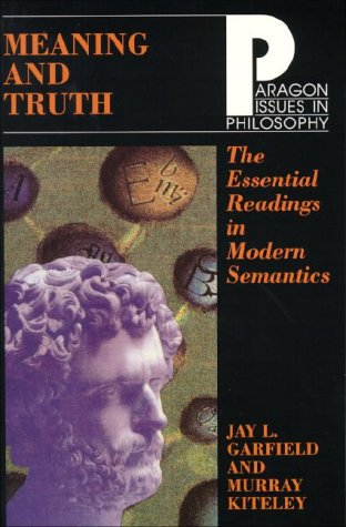 Meaning and Truth: The Essential Readings in Modern Semantics 9781557783004
