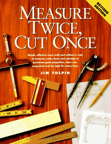 Measure Twice, Cut Once 9781558704282