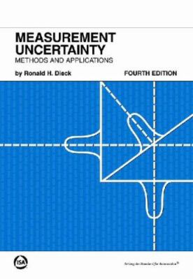 Measurement Uncertainty, Fourth Edition: Methods and Applications 9781556179150
