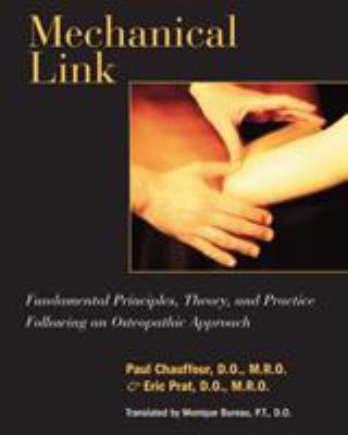 Mechanical Link: Fundamental Principles, Theory, and Practice Following an Osteopathic Approach