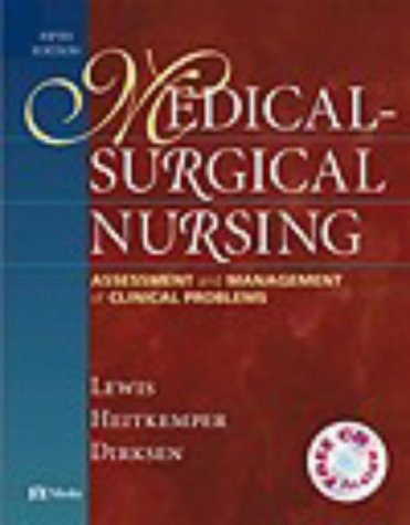 Medical-Surgical Nursing: Assessment and Management of Clinical Problems (Book with [With CDROM] 9781556644306