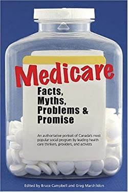 Medicare: Facts, Myths, Problems & Promise 9781552770009