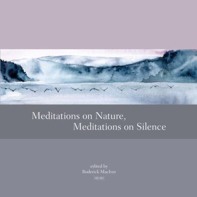 Meditations on Nature, Meditations on Silence 9781556439162