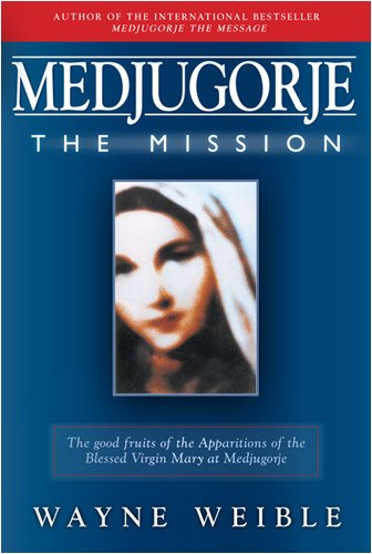 Medjugorje: The Mission 9781557251275