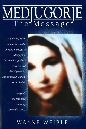 Medjugorje: The Message 9781557250094
