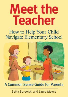 Meet the Teacher: How to Help Your Child Navigate Elementary School
