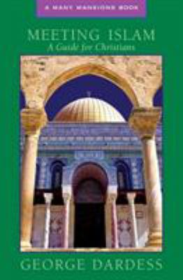 Meeting Islam: A Guide for Christians 9781557254337