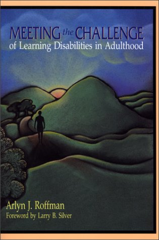 Meeting the Challenge of Learning Disabilities in Adulthood 9781557664303
