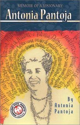 Memoir of a Visionary: Antonia Pantoja 9781558853652