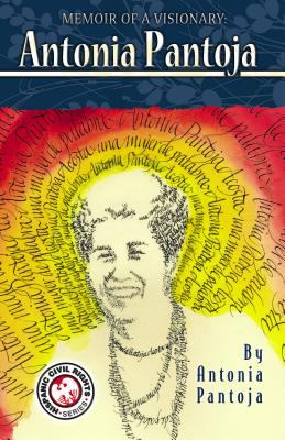 Memoir of a Visionary: Antonia Pantoja 9781558853850