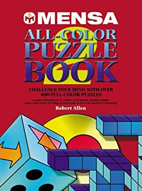 Mensa All-Color Puzzle Book 2: Challenge Your Mind with Over 400 Full Color Puzzles 9781552095003