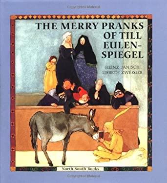 Merry Pranks of Till Eulenspi 9781558588066