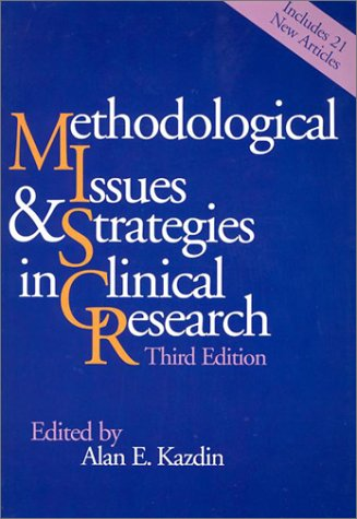 Methodological Issues and Strategies in Clinical Research 9781557989598