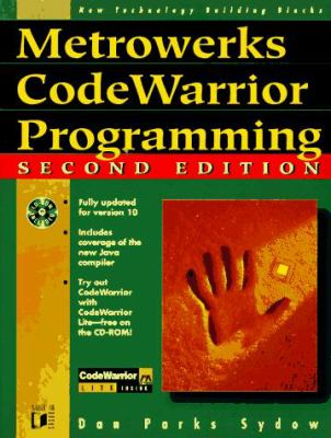 Metrowerks CodeWarrior Programming [With Contains CodeWarrior Lite, Examples from the Book] 9781558515055
