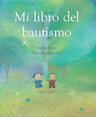 Mi Libro del Bautismo = My Baptism Book 9781557258731