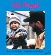 Mi Papa = My Papa 9781550372656