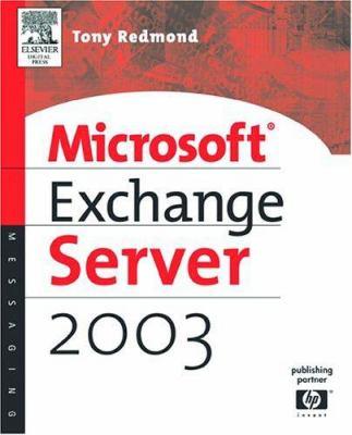 Microsoft Exchange Server 2003: 9781555582784