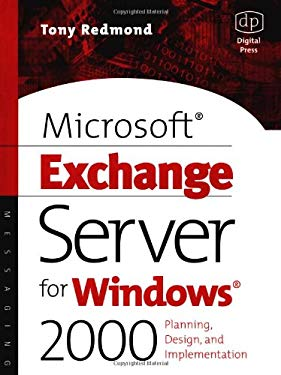 Microsoft Exchange Server for Windows 2000: Planning, Design and Implementation 9781555582241