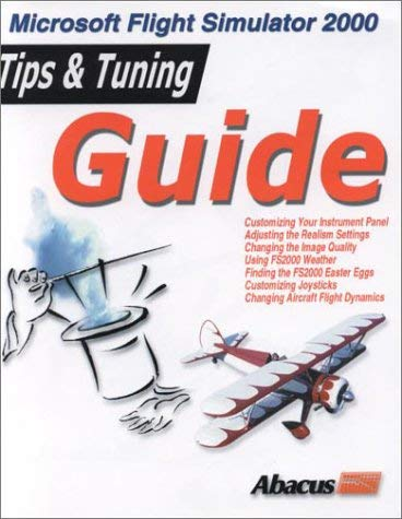 Microsoft Flight Simulator 2000: Tips and Tuning Guide 9781557554390