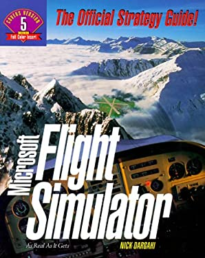 Microsoft Flight Simulator: The Official Strategy Guide 9781559584661
