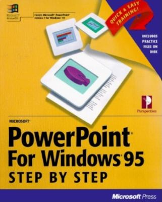 Microsoft PowerPoint for Windows 95 Step by Step 9781556158292
