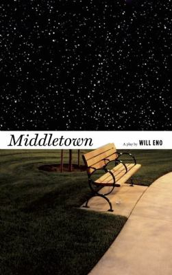 Middletown: A Play 9781559363808