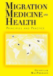 Migration Medicine and Health: Principles and Practice 9781550093209