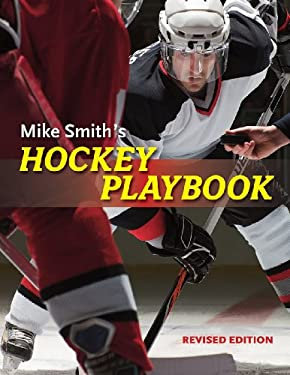 Mike Smith's Hockey Playbook 9781554078899