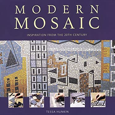 Modern Mosaic: Inspiration from the 20th Century 9781552977033