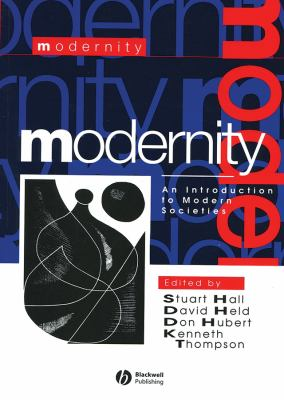 Modernity: An Introduction to Modern Societies 9781557867162